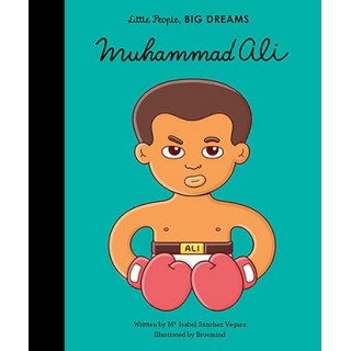 Mohammed Ali (little People, Big Dreams)